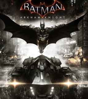 Batman Arkham Knight -   بتمن آرخام نایت